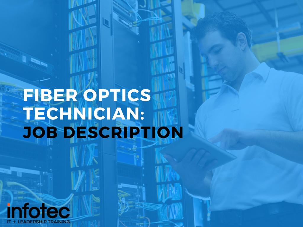 Fiber Optics Technician Job Description